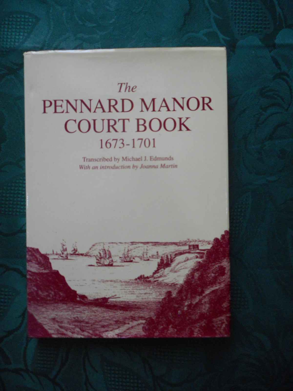 Image for The Pennard Manor Court Book 1673-1701. No 15 in the Series - Publications of the South Wales Record Society