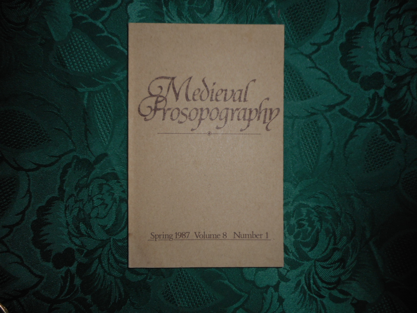 Image for Medieval Prosopography Spring 1987 Volume 8 Number 1