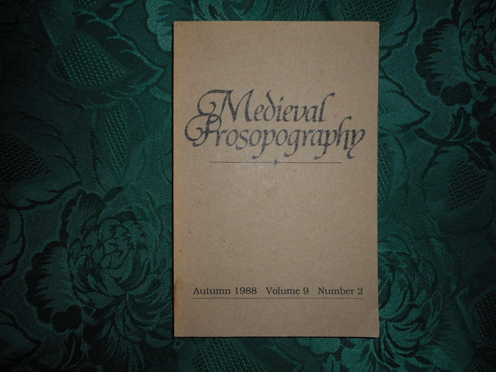 Image for Medieval Prosopography Autumn 1988 Volume 9 Number 2