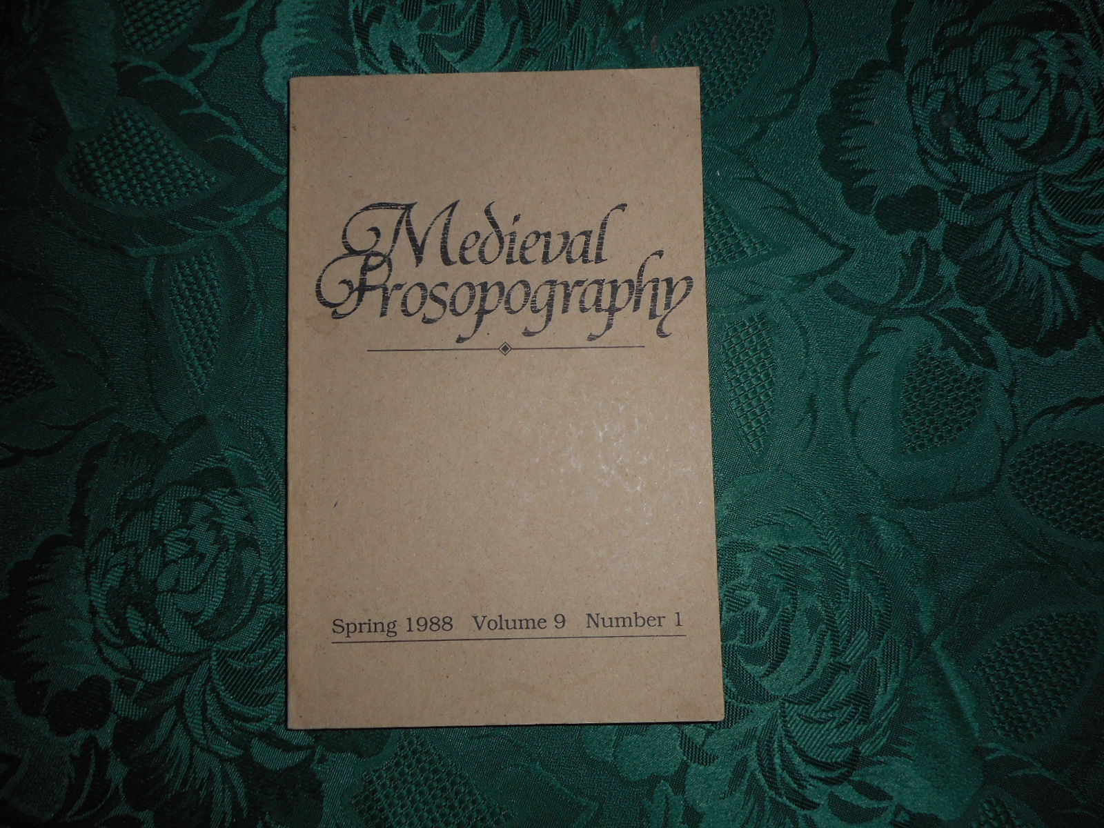 Image for Medieval Prosopography Spring 1988 Volume 9 Number 1