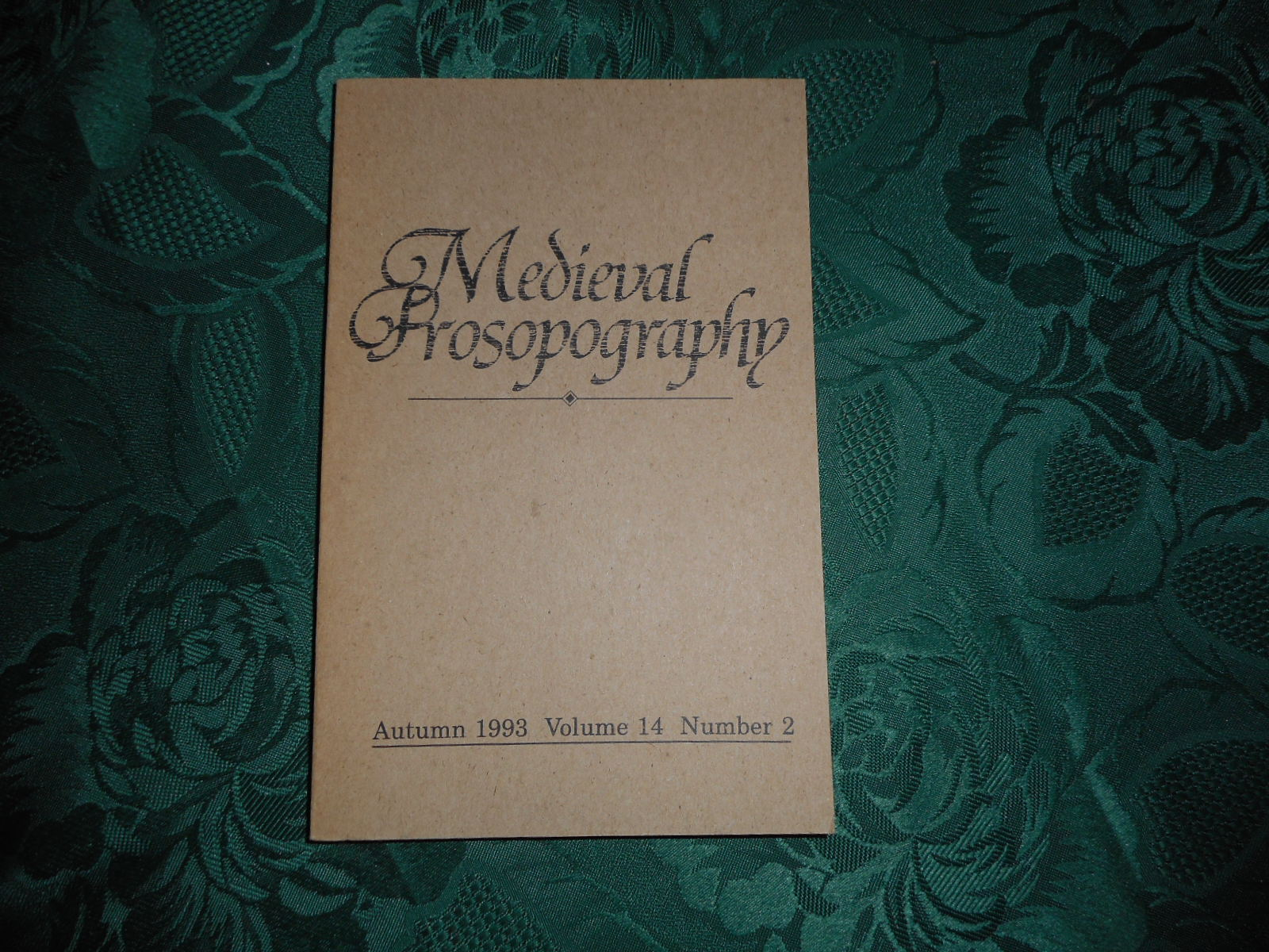 Image for Medieval Prosopography Autumn 1993 Volume 14 Number 2