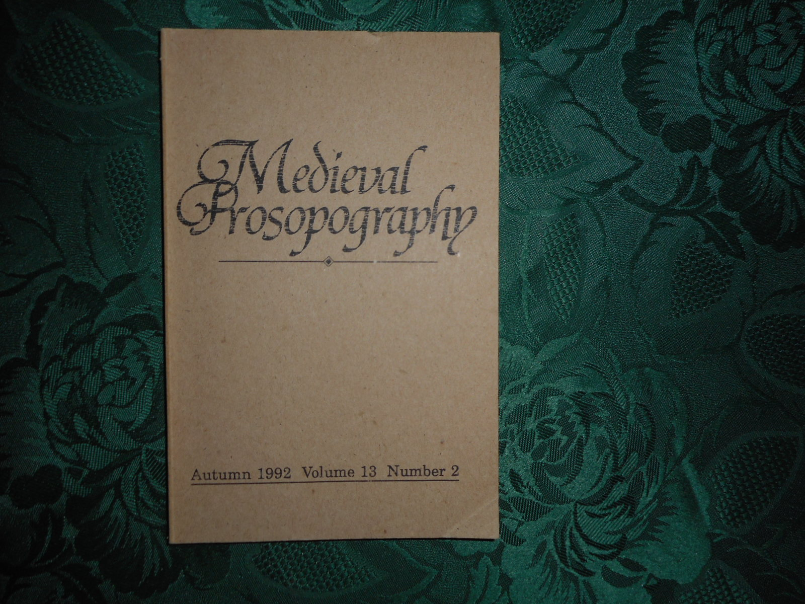 Image for Medieval Prosopography Autumn 1992 Volume 13 Number 2