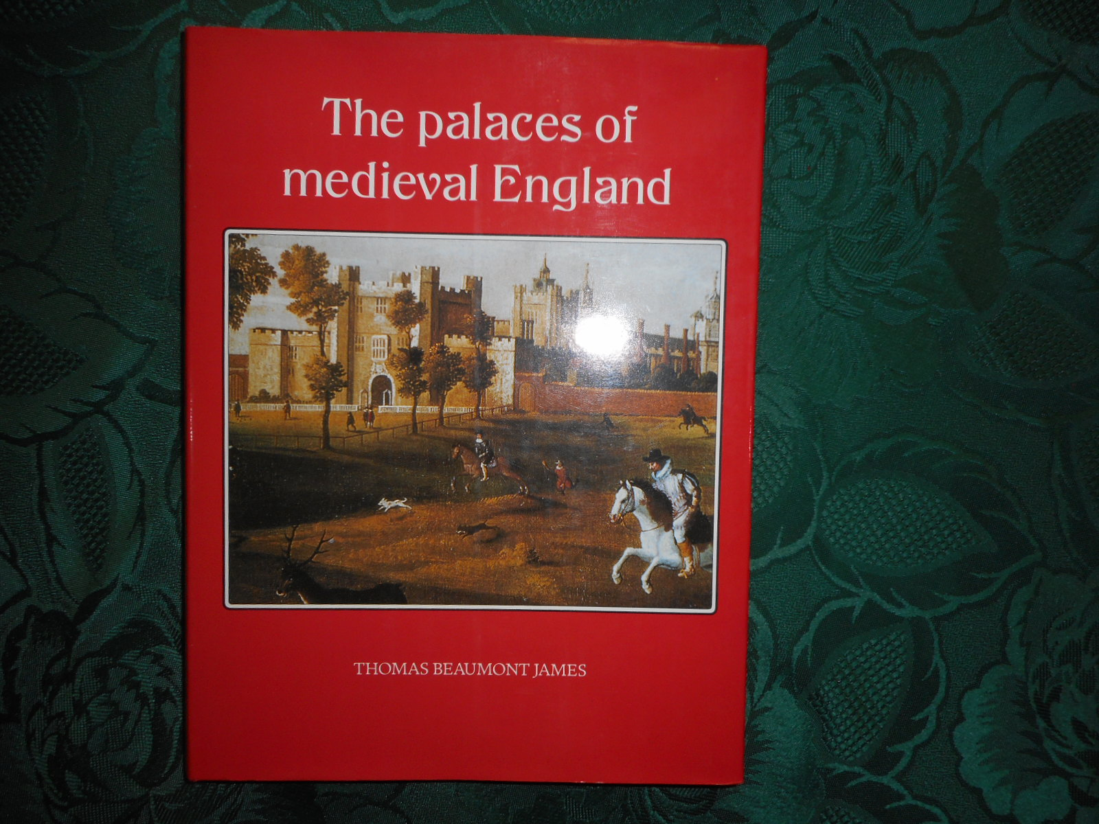 Image for The Palaces of Medieval England 1050-1550 - Royalty, nobility, the episcopate and their residences from Edward the Confessor to Henry VIII