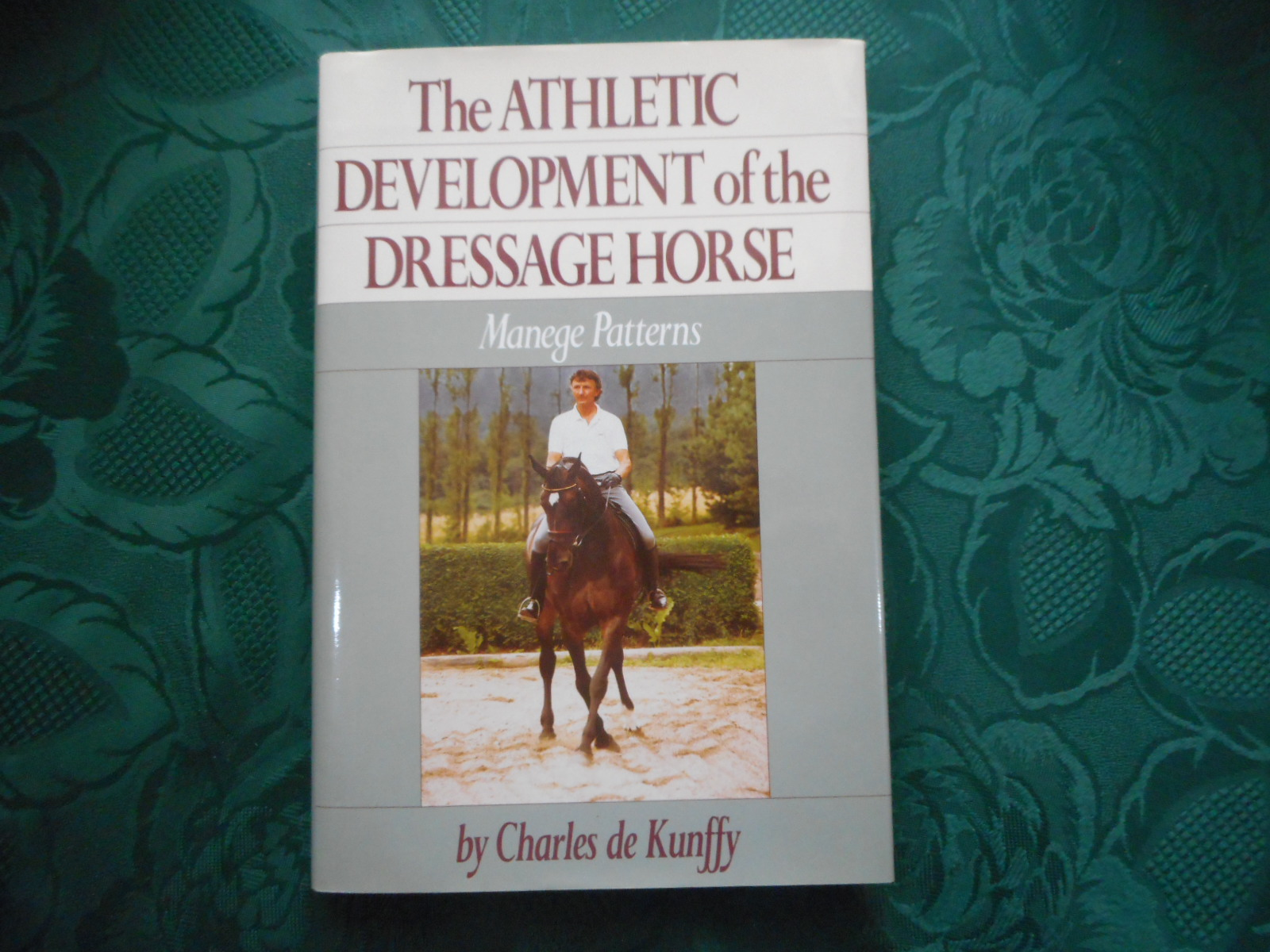 Image for The Athletic Development of the Dressage Horse. Manege Patterns. (SIGNED copy)