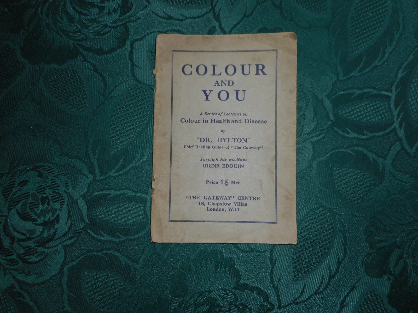 Image for COLOUR and YOU. A Series of Lectures on Colour in Health and Disease. (Psychic Healing)