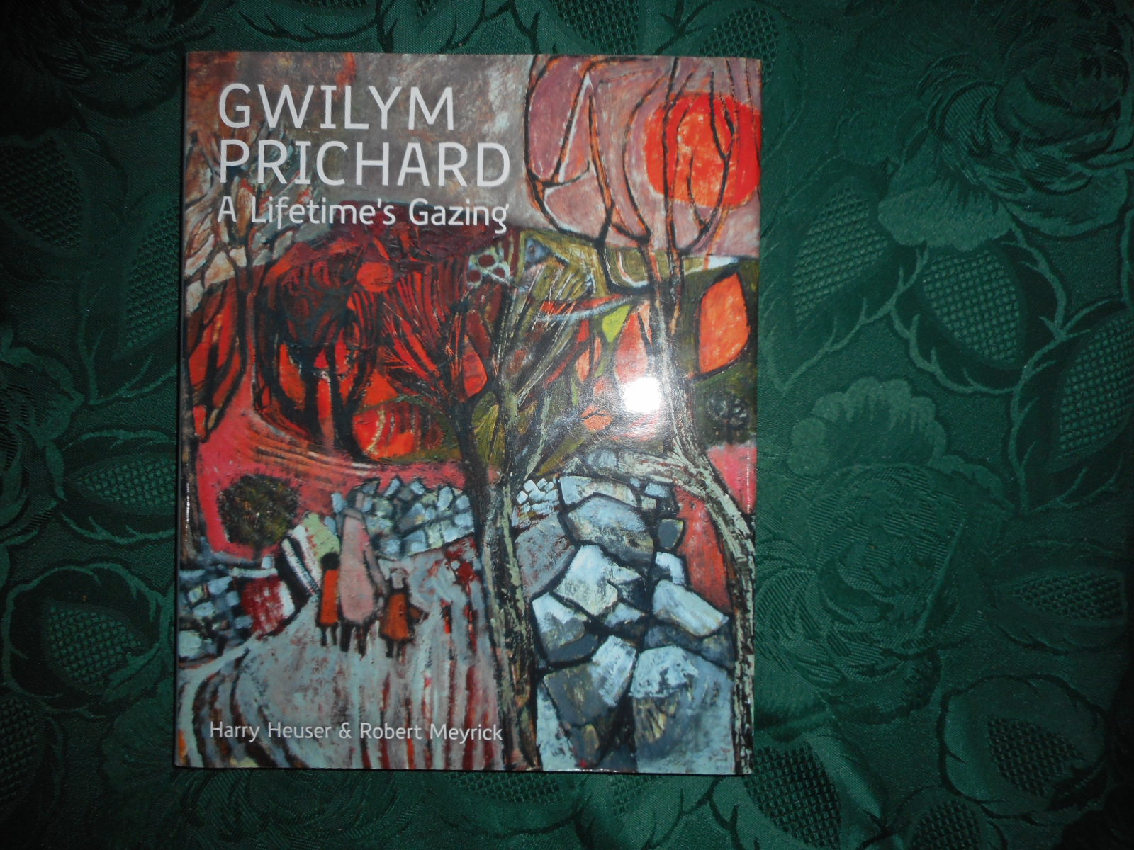 Image for Gwilym Prichard . A Lifetime's Gazing