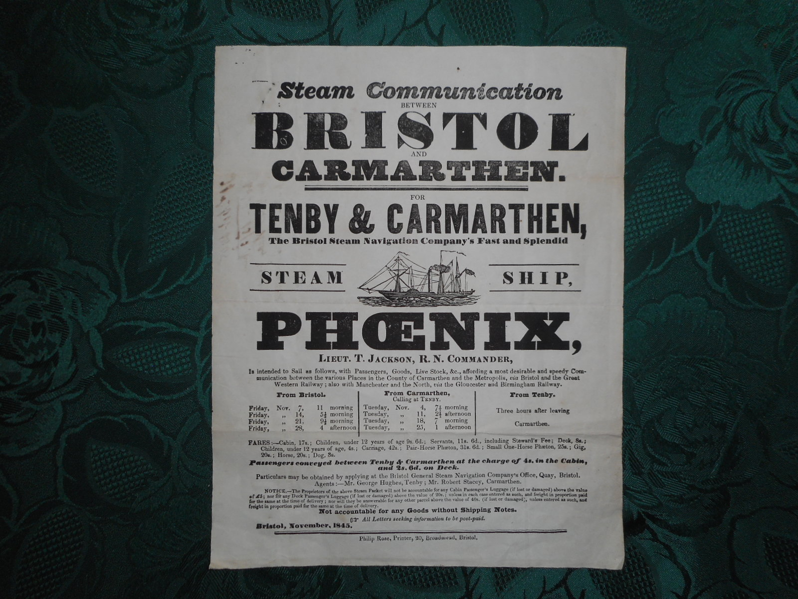 Image for Original 1845 Printed Broadside for the Bristol Steam Navigation Company. Steam Communication between BRISTOL and CARMARTHEN for TENBY & CARMARTHEN The Bristol Steam Navigation Company's Fast and Splendid STEAM SHIP PHOENIX