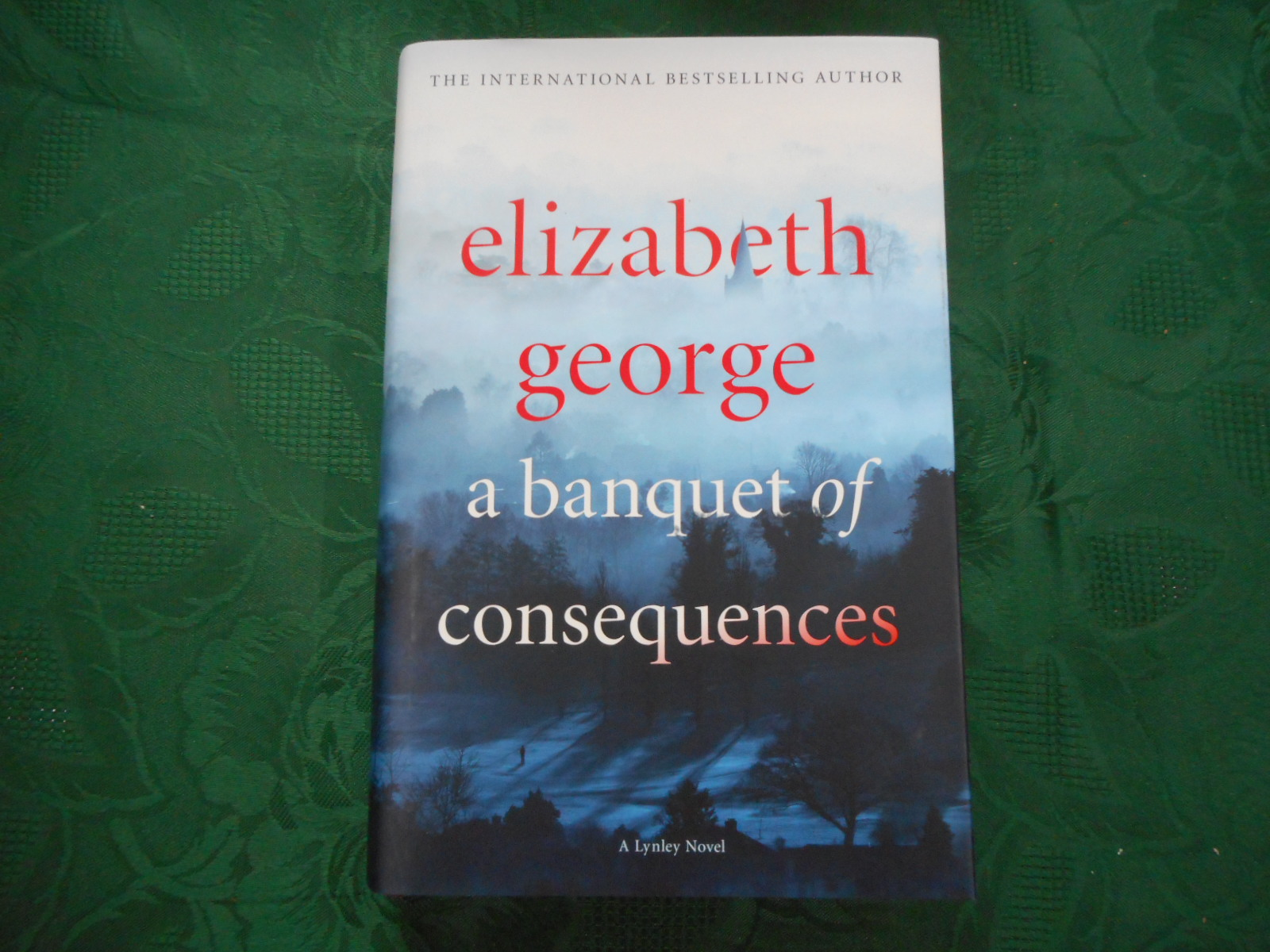 Image for A Banquet of Consequences. An Inspector Lynley Novel: 16