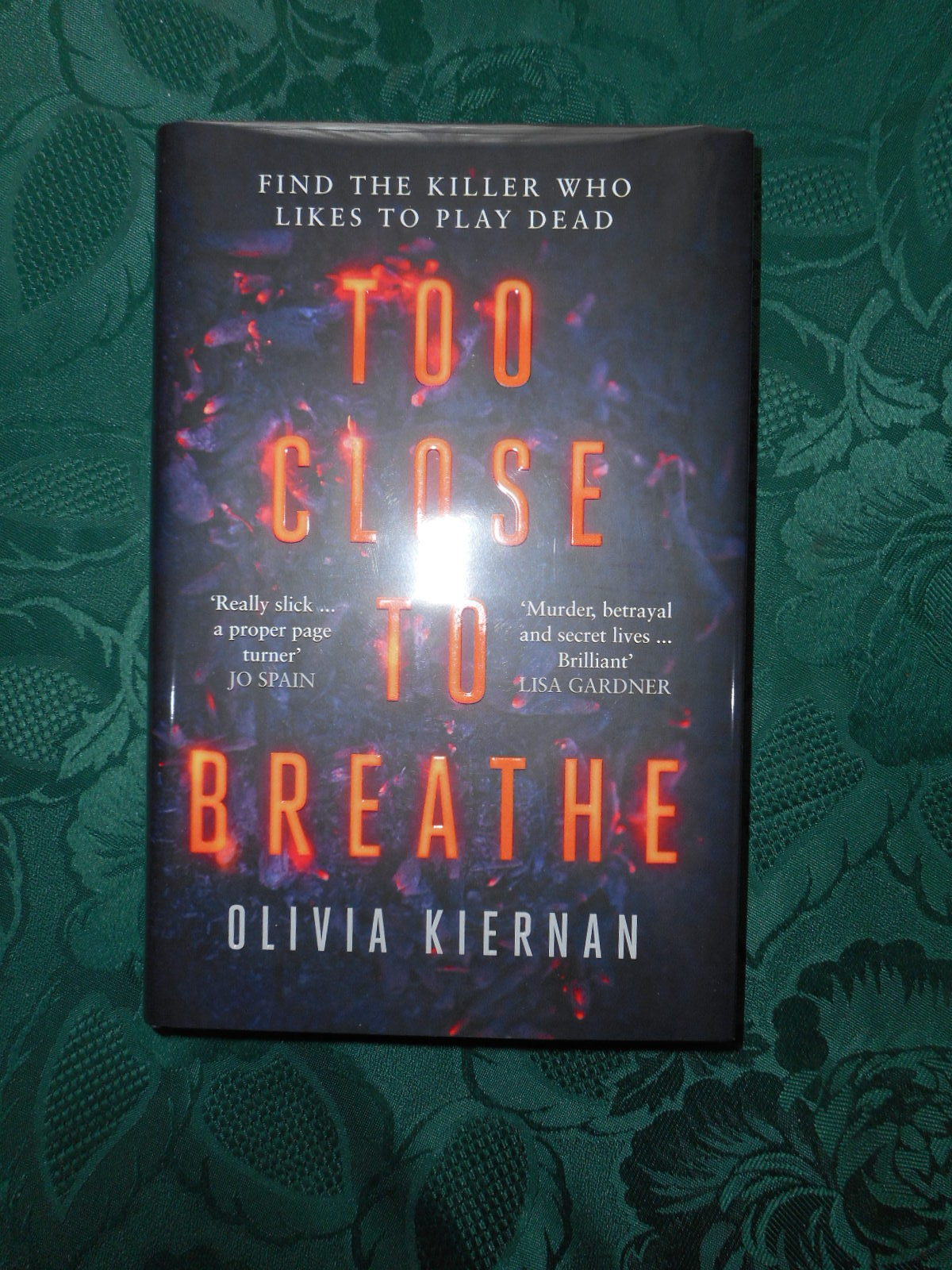 Image for Too Close to Breathe  (Special SIGNED, LIMITED FIRST Edition, with Special Sprayed Edges )