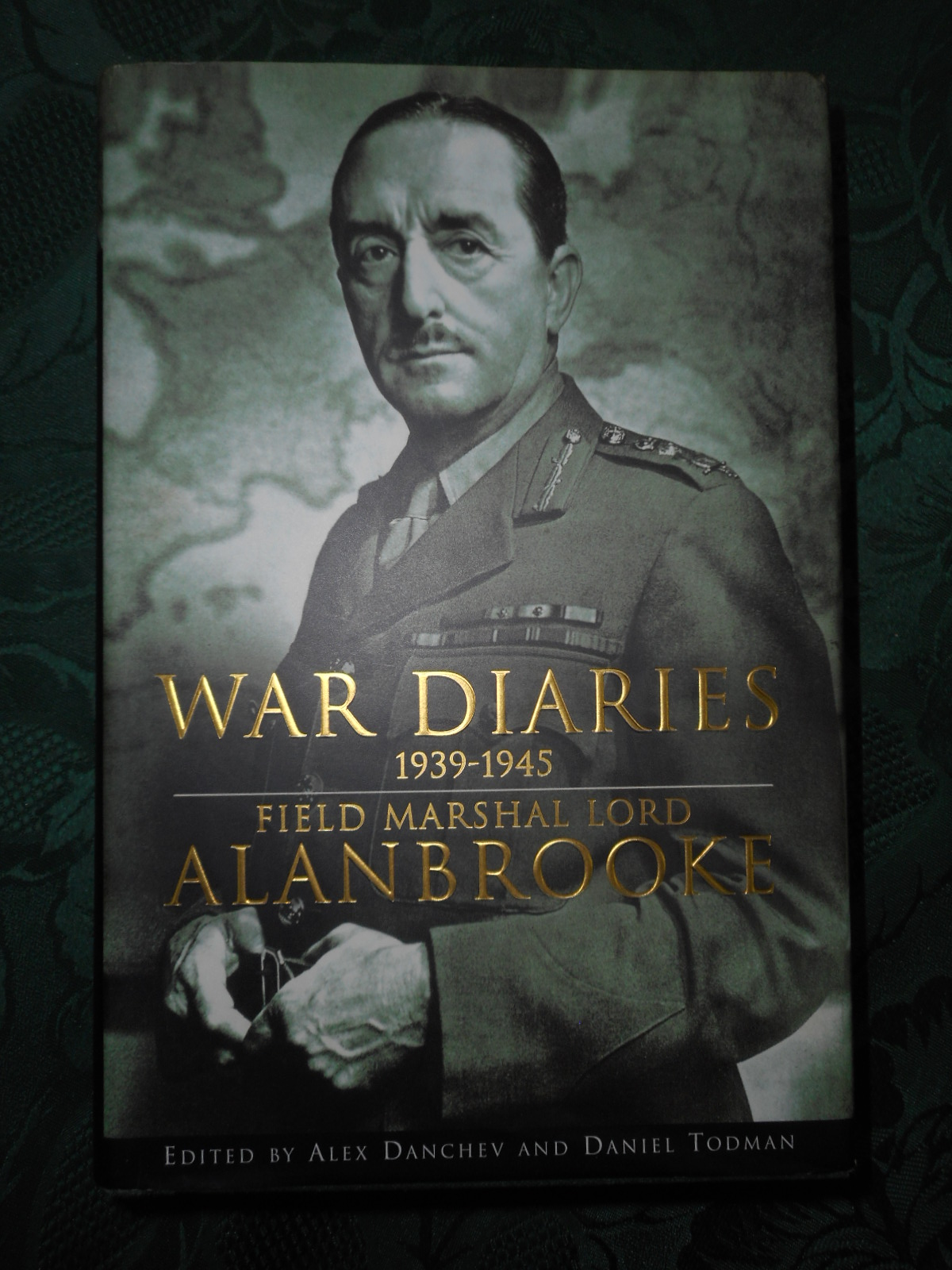 Image for War Diaries 1939-1945  Field Marshal Lord Alanbrooke