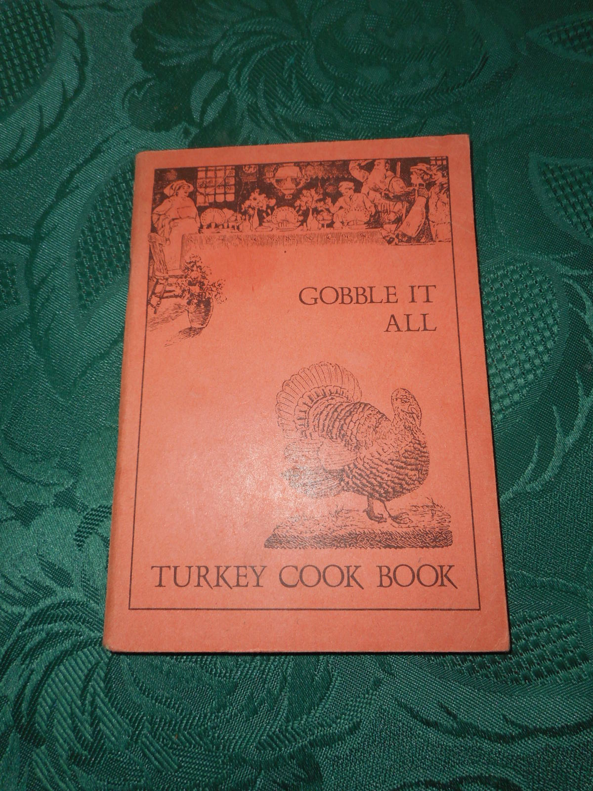 Image for Gobble it All. Turkey Cook Book