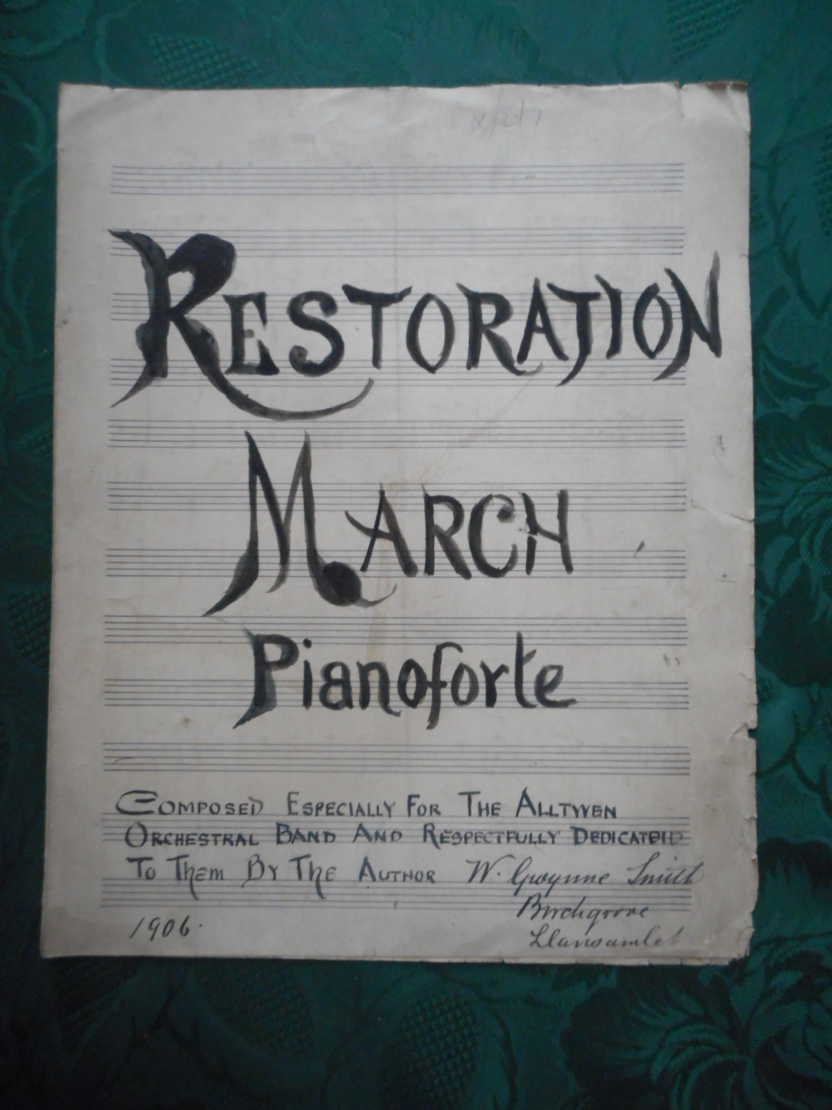 Image for Restoration March. Original Manuscript Sheet Music.  Composed Especially for the Alltwen Orchestral Band and Respectfully Dedicated to Them by the Author.