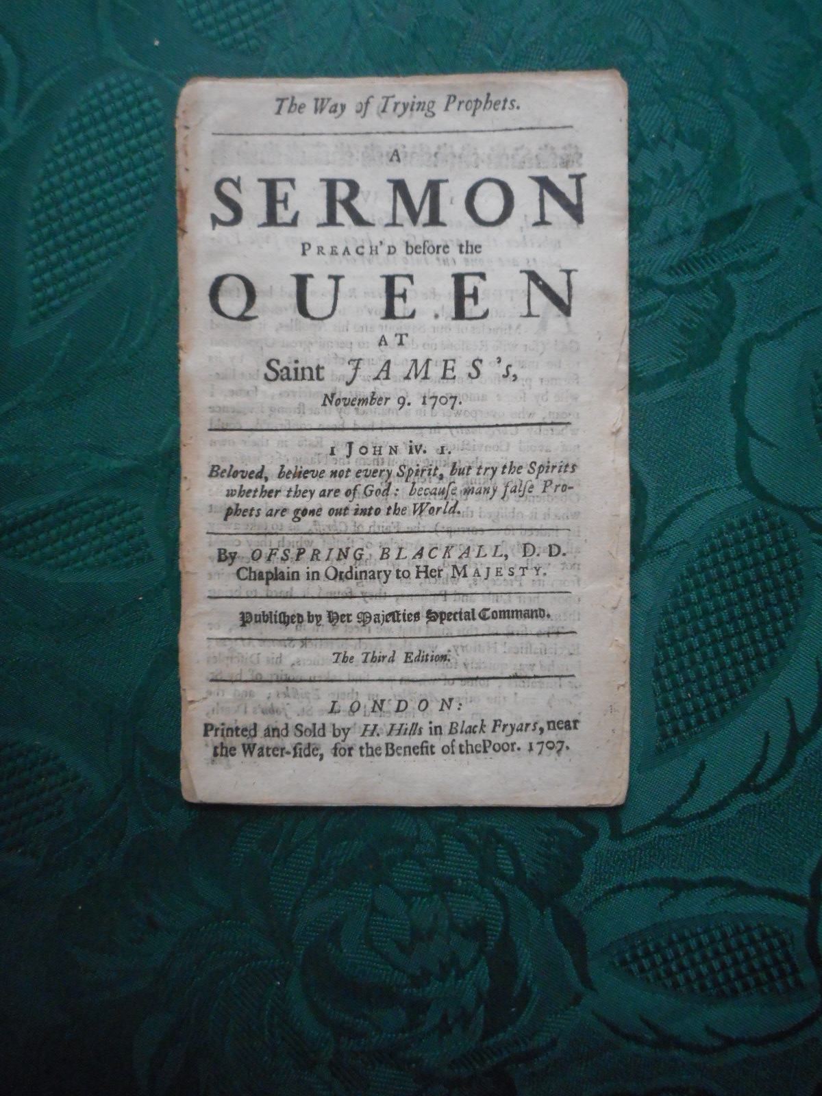 Image for The Way of Trying Prophets. A Sermon Preach'd before the Queen At St James's November. 9. 1707 (ORIGINAL 18th Century Pamphlet - Disbound)