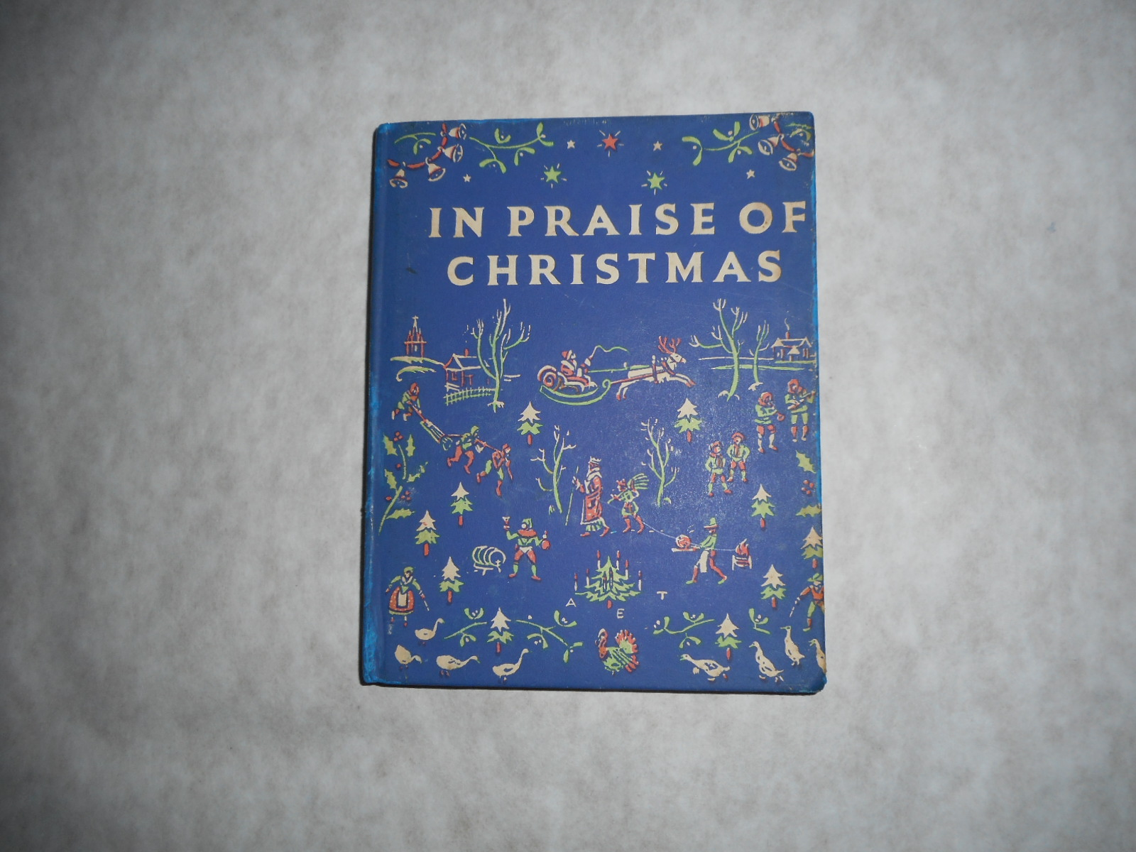 In Praise of Christmas, An Anthology for Friends