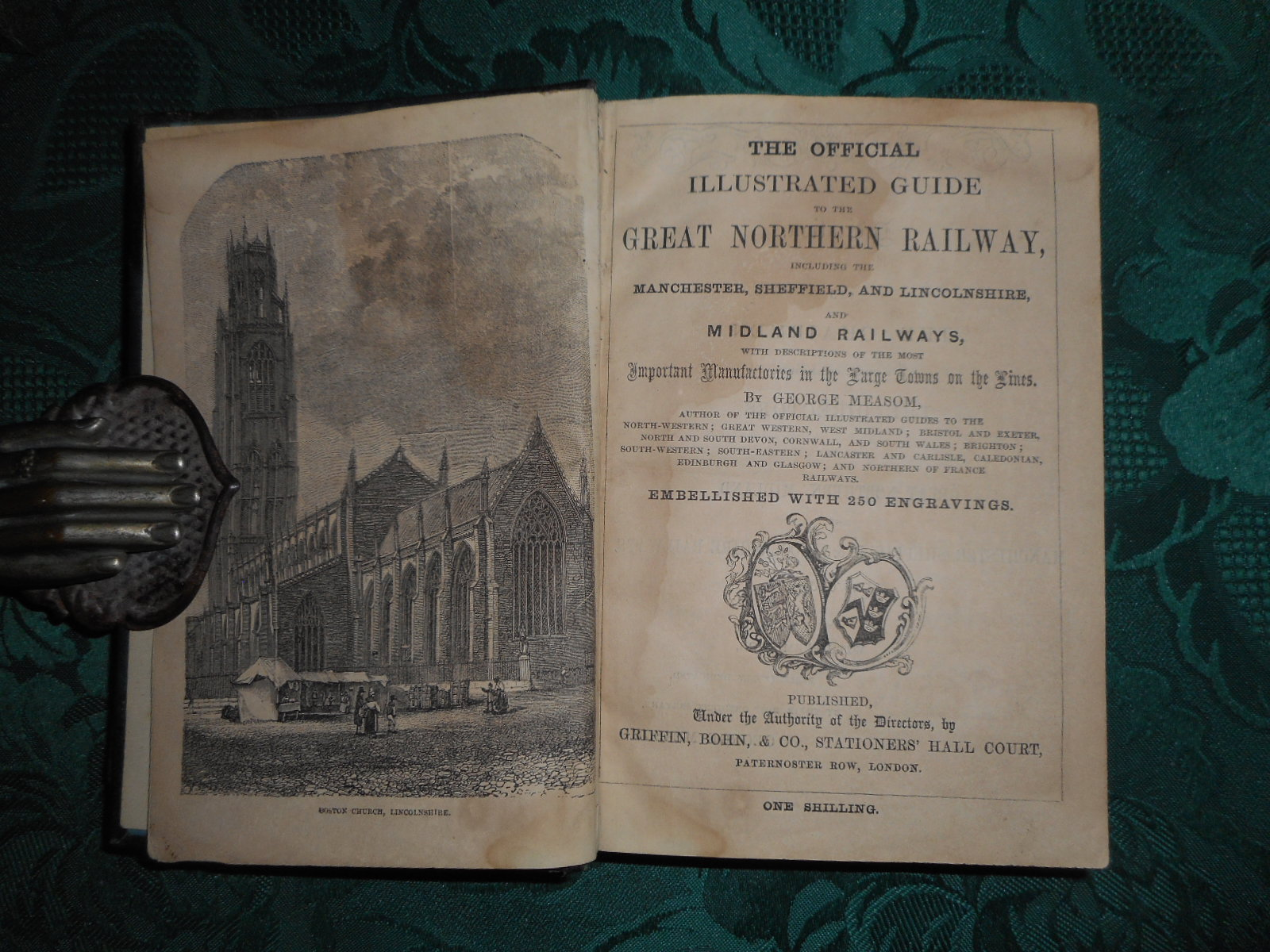 The Official Illustrated Guide to the Great Northern Railway Including the Manchester, Sheffield, and Lincolnshire, and Midland Railways With Descriptions of the Most Important Manufactories in the Large Towns on the Lines... Embellished with 250 Engravings