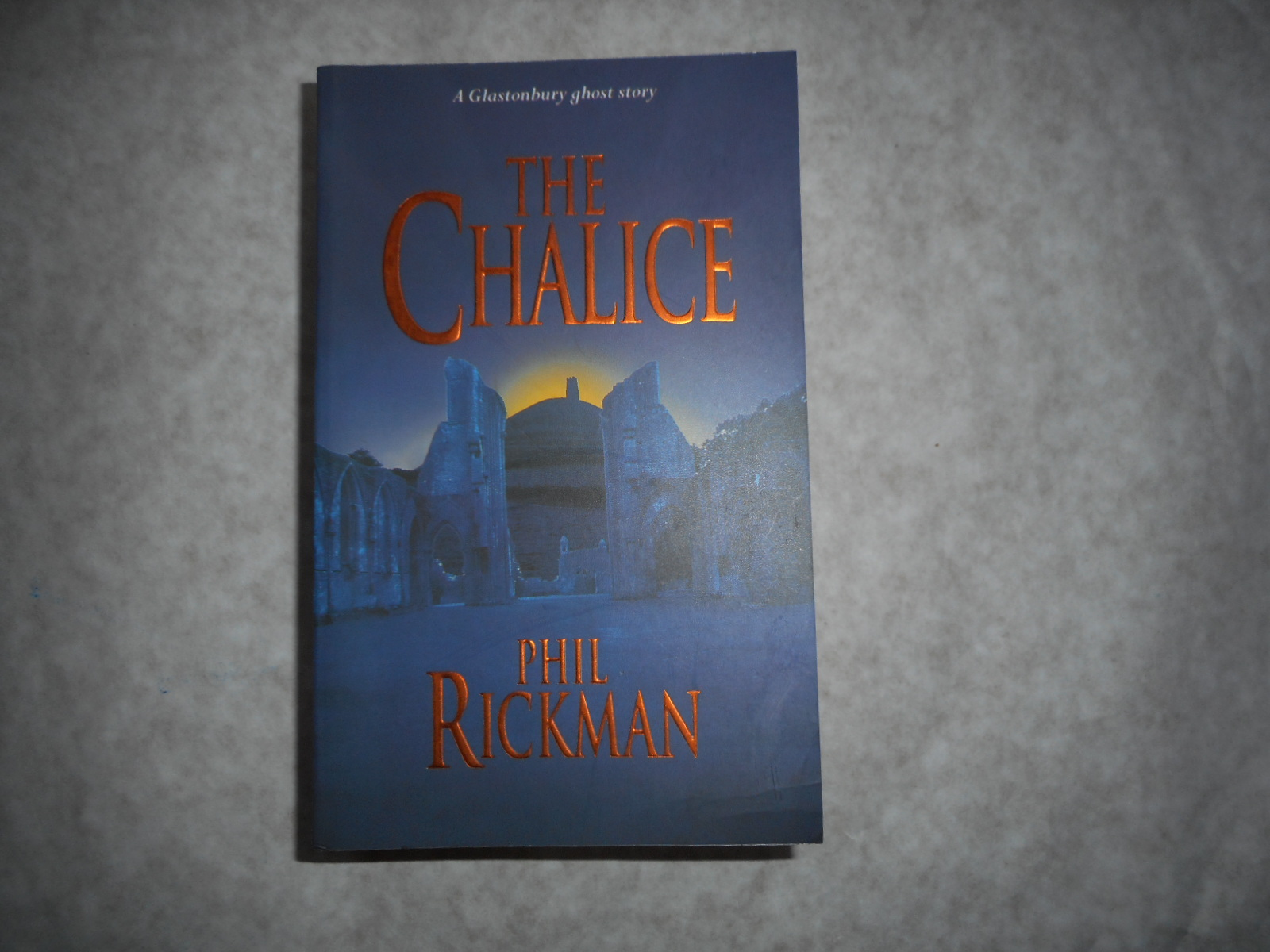 Image for The Chalice (SIGNED Copy)  A Glastonbury Ghost Story