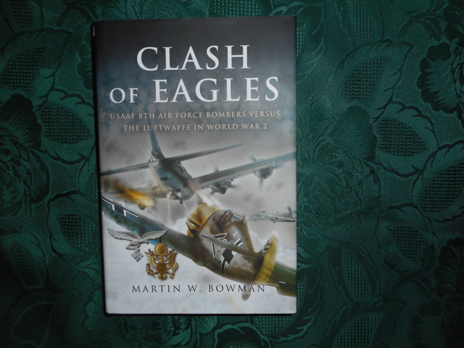 Image for Clash of Eagles USAAF 8Th Air Force Bombers Versus the Luftwaffe in World War II
