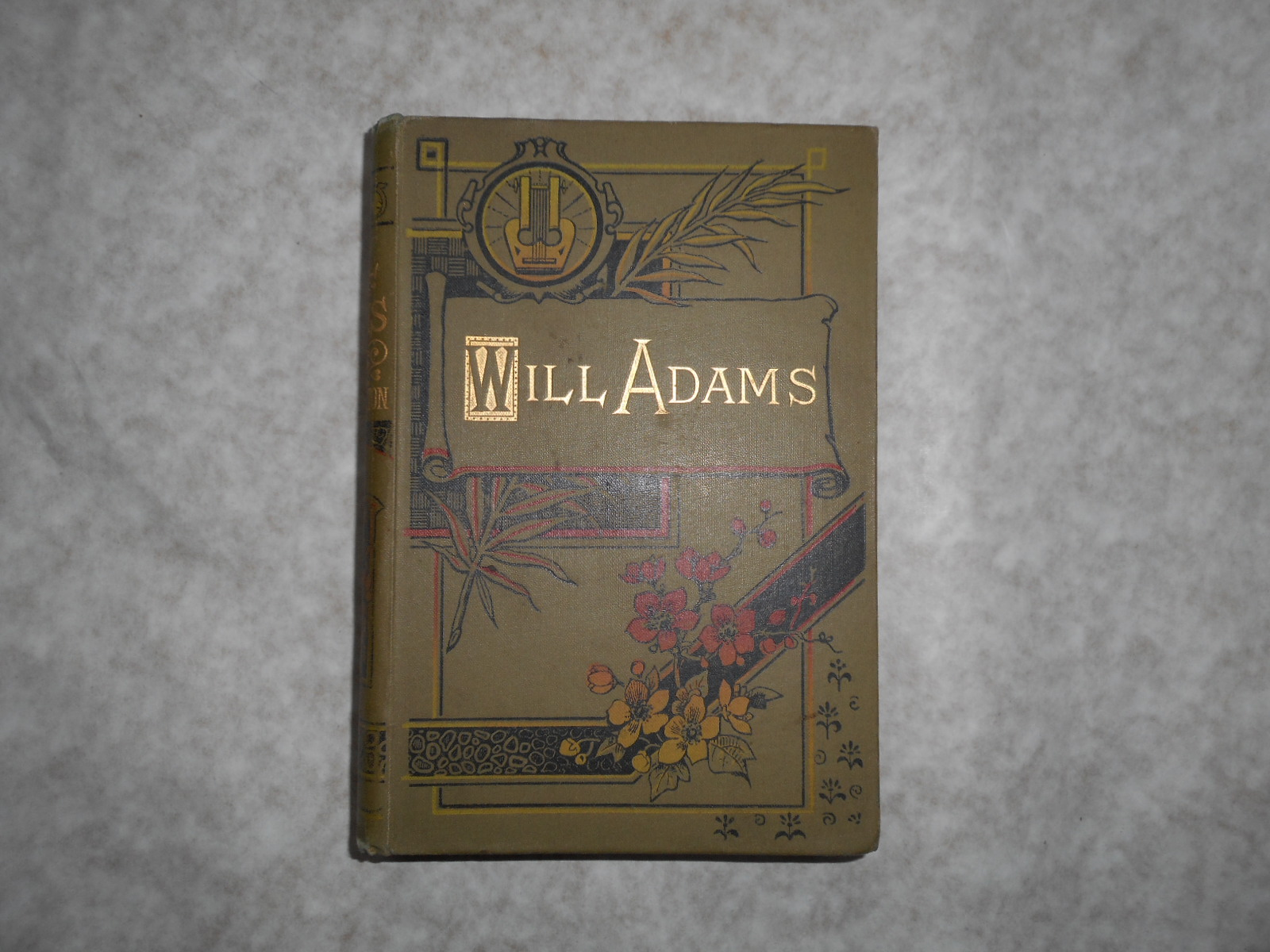 Image for Will Adams, The First Englishman in Japan. A Romantic Biography.
