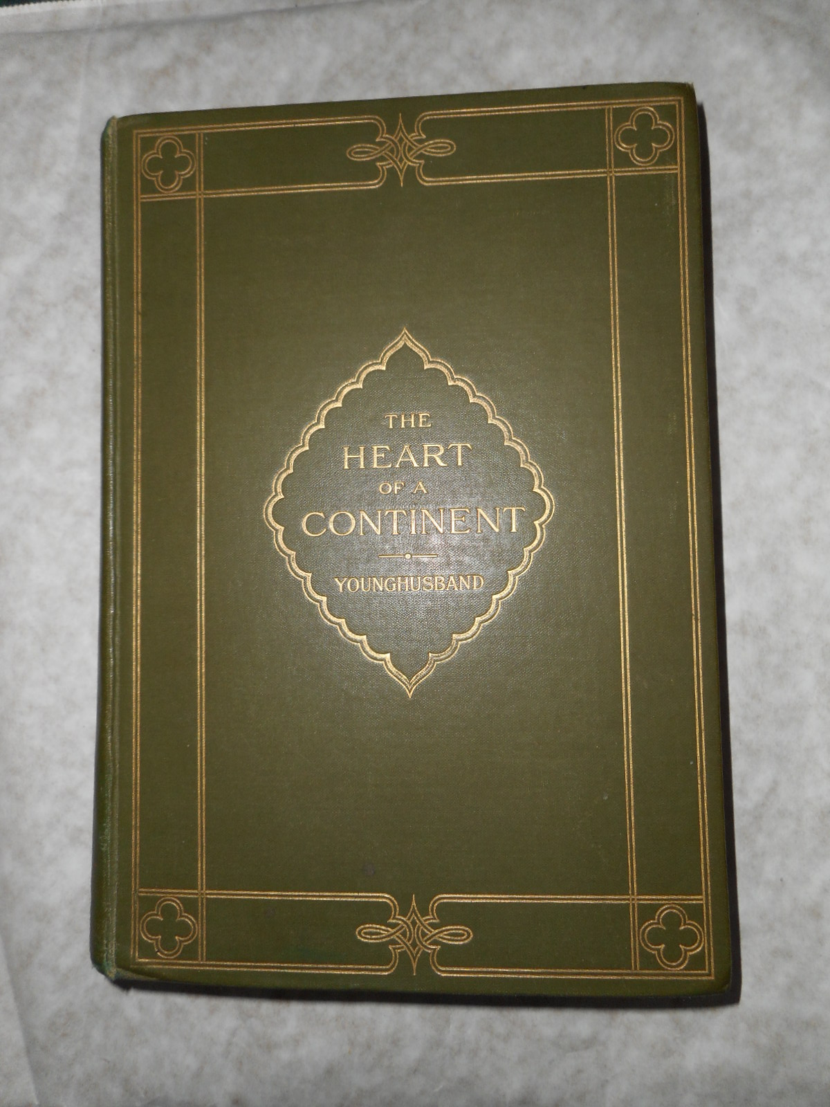 Image for The Heart of a Continent : A Narrative of Travels in Manchuria, Across the Gobi Desert, through the Himalayas, the Pamirs and Chitral, 1884-1894
