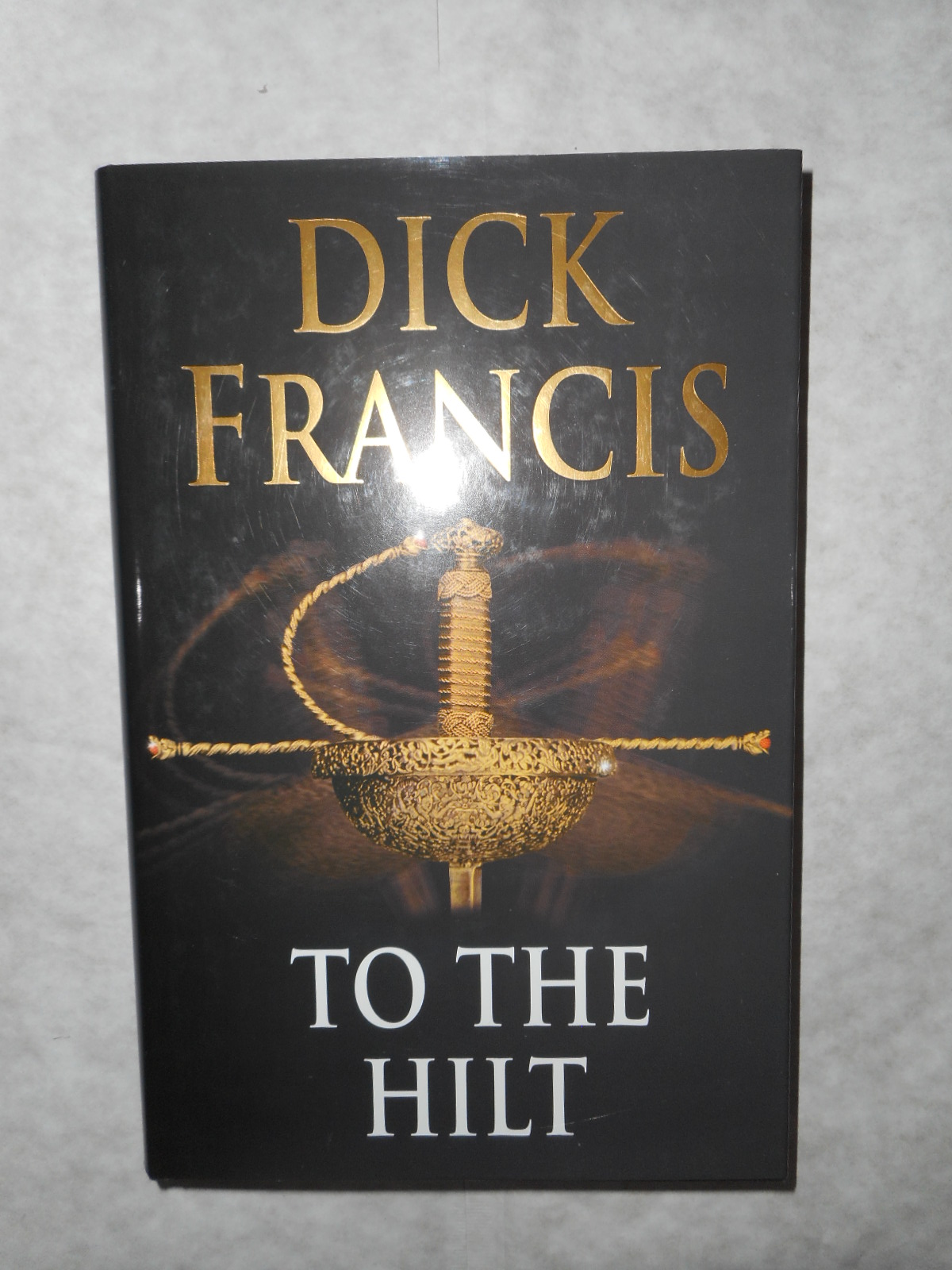 Image for To The Hilt ( SIGNED Copy )
