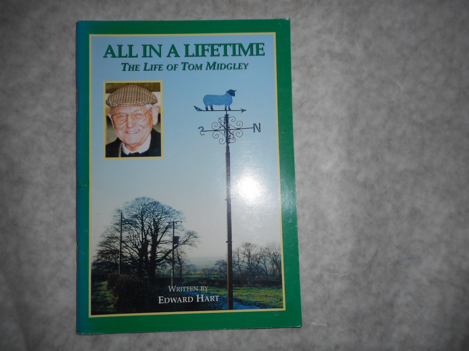 Image for All In A Lifetime. The Life Of Tom Midgley (SIGNED By The Author And Tom Midgley)