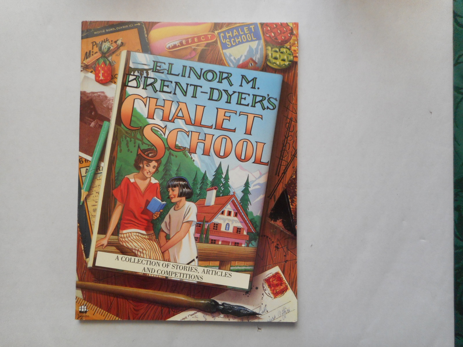 Image for Elinor M. Brent-Dyer's Chalet School .  A Collection of Stories, Articles and Competitions
