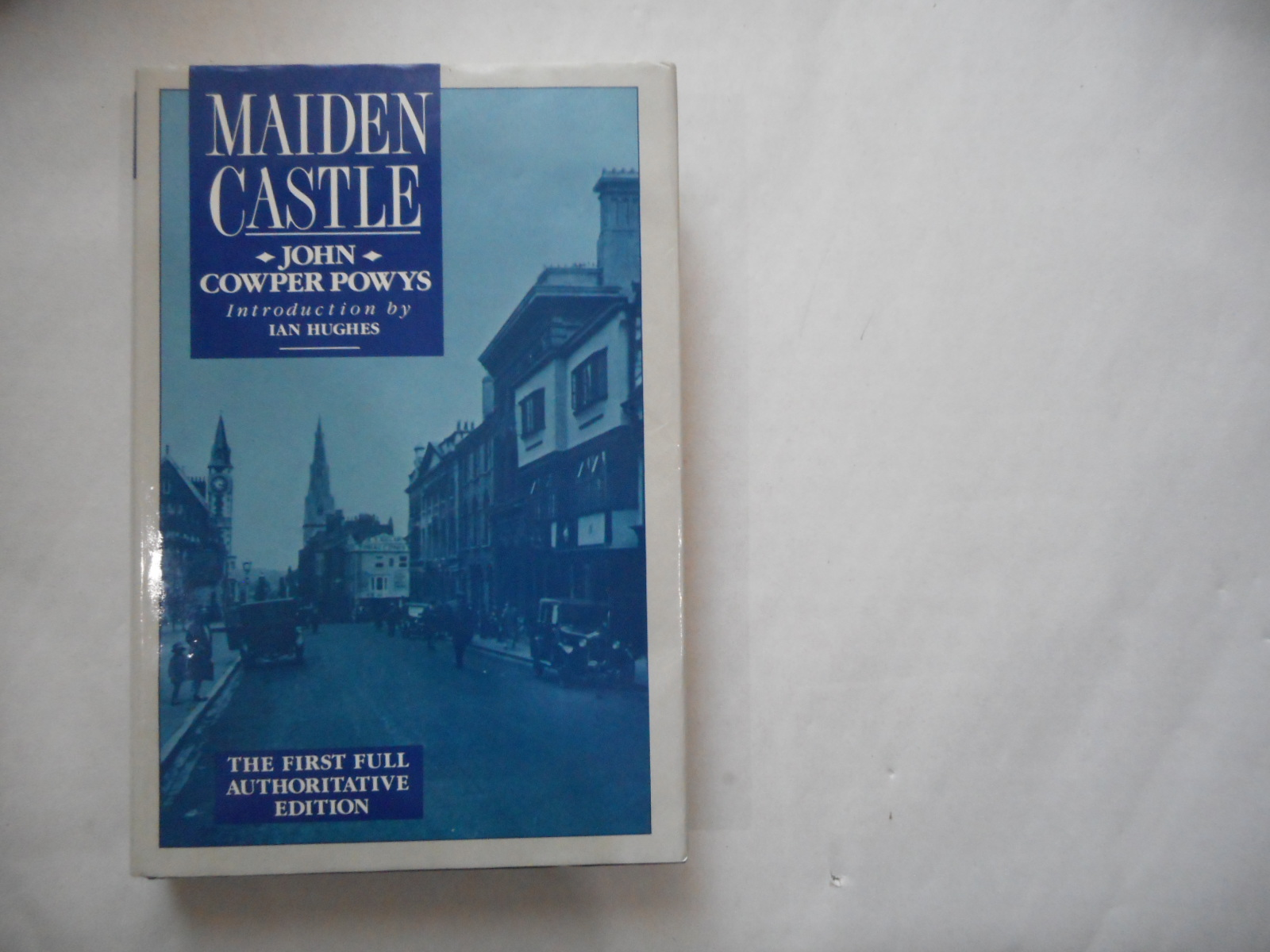 Image for Maiden Castle. The First FULL AUTHORITATIVE EDITION