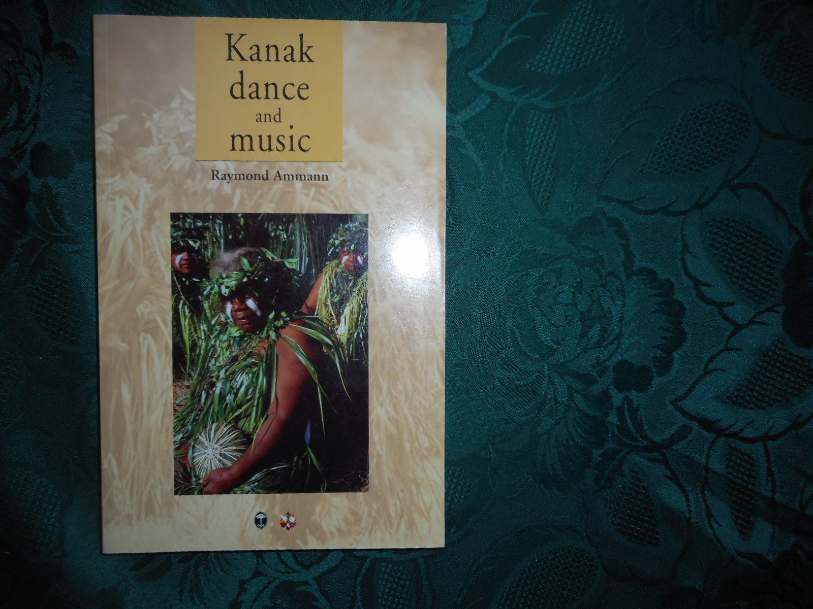 Image for Kanak Dance and Music : Ceremonial and Intimate Peformance of the Melanesians of New Caledonia, Historical and Actual