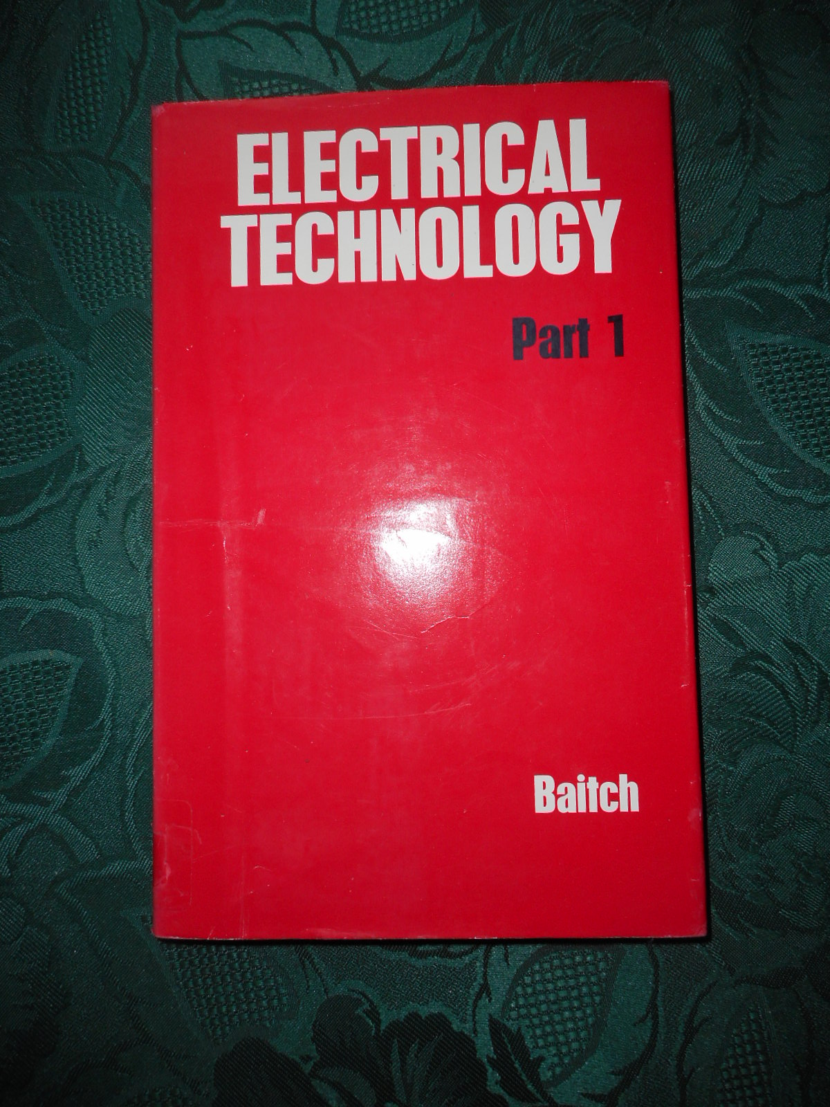 Image for Electrical Technology Part 1.