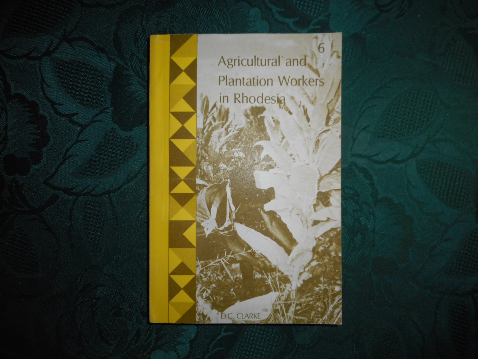 Image for Agricultural and Plantation Workers in Rhodesia: A Report on Conditions of Labour and Subsistence.