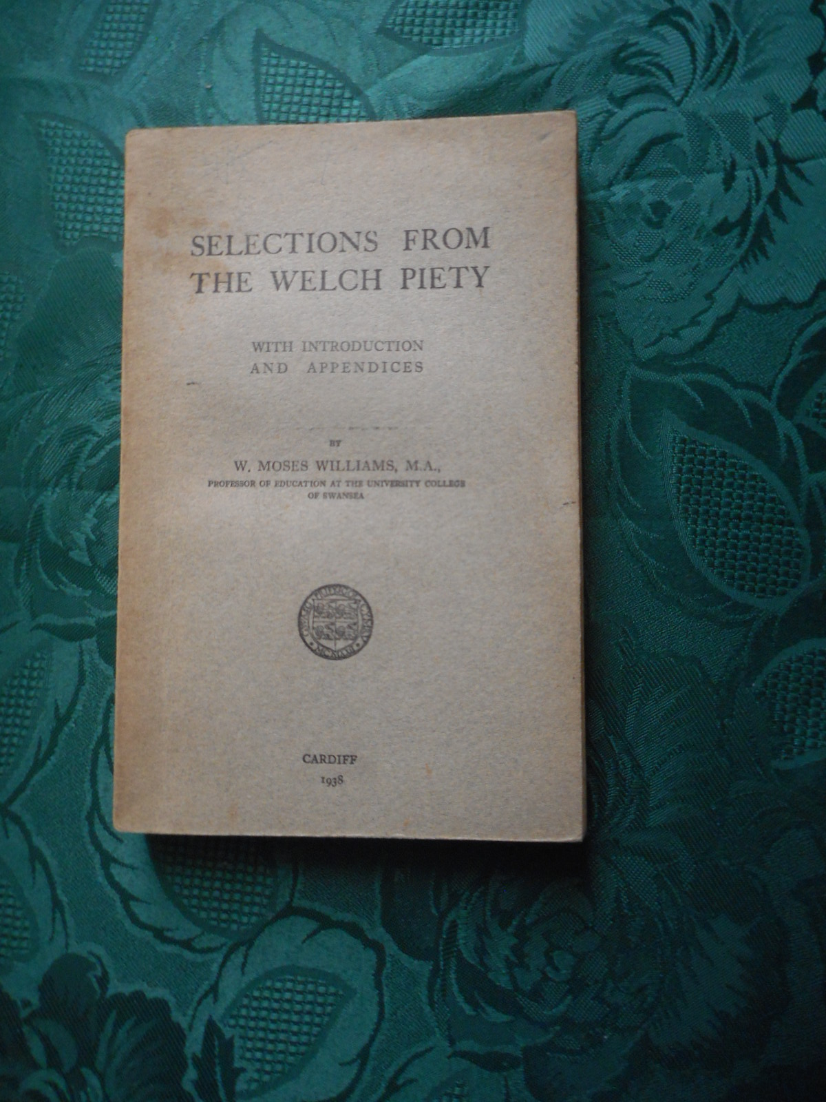 Image for Selections from the Welch Piety.  With Introduction and Appendices.